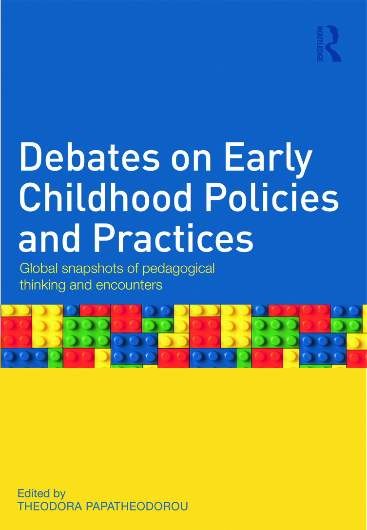 Debates on Early Childhood Policies and Practices: Global snapshots of pedagogical thinking and encounters, 1st Edition (Paperback) book cover