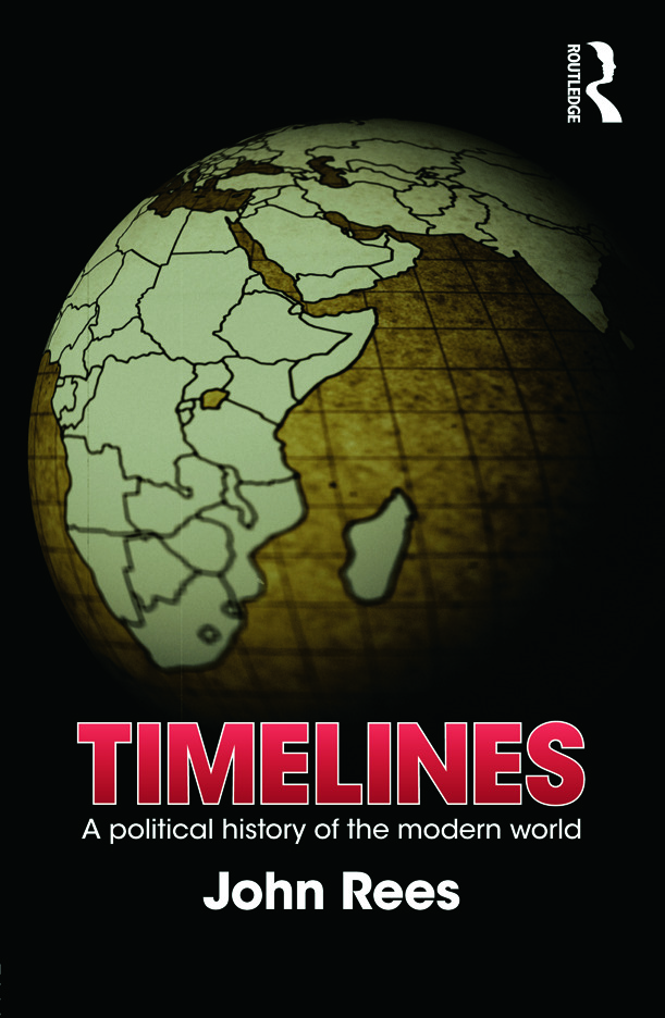 Timelines: A Political History of the Modern World, 1st Edition (Paperback) book cover