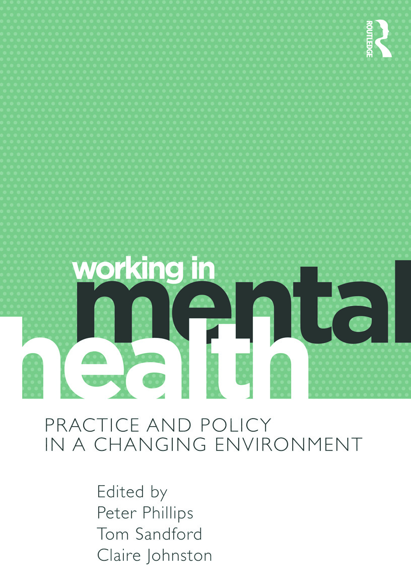 Working in Mental Health: Practice and Policy in a Changing Environment (Paperback) book cover