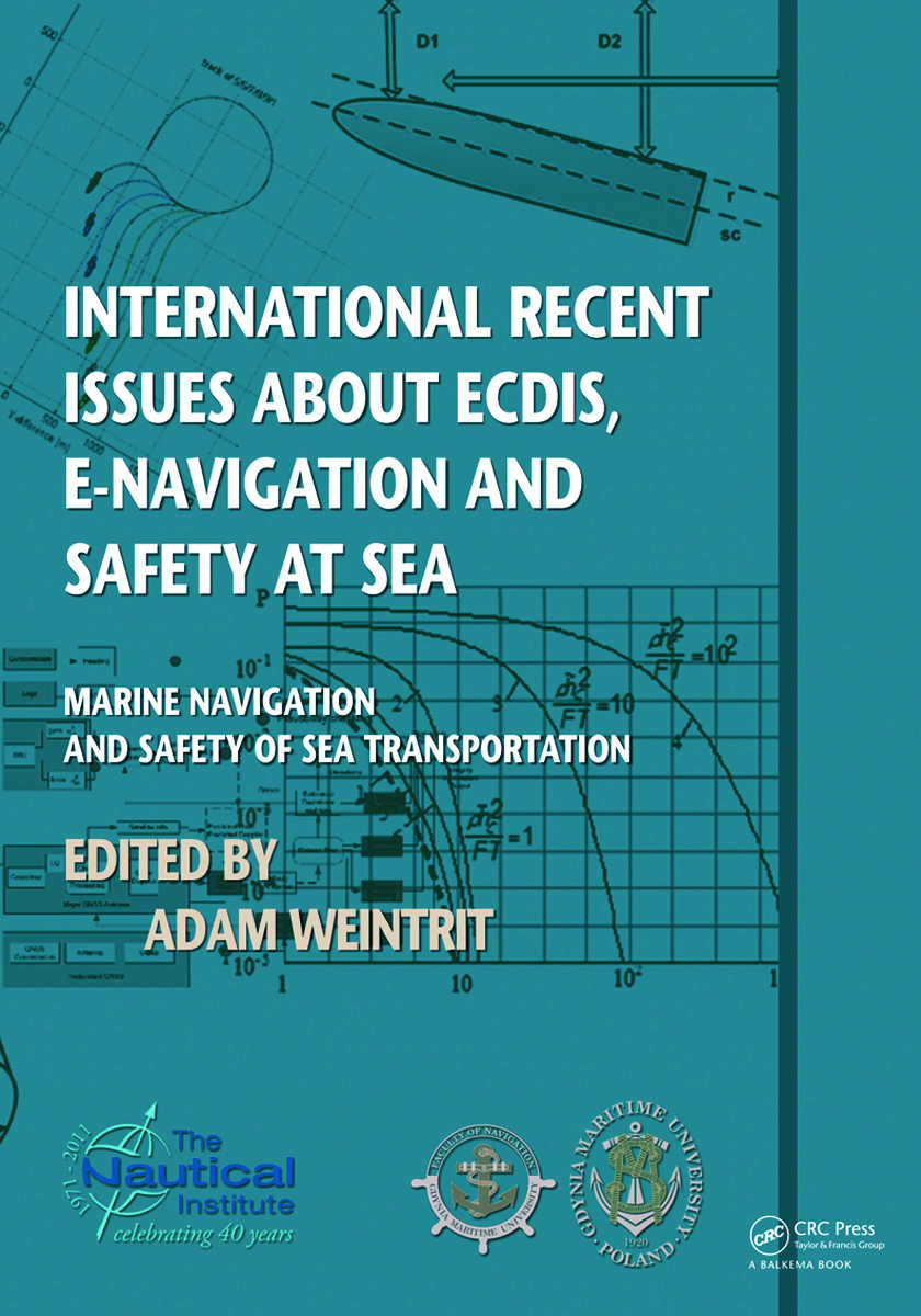 International Recent Issues about ECDIS, e-Navigation and Safety at Sea: Marine Navigation and Safety of Sea Transportation, 1st Edition (Paperback) book cover