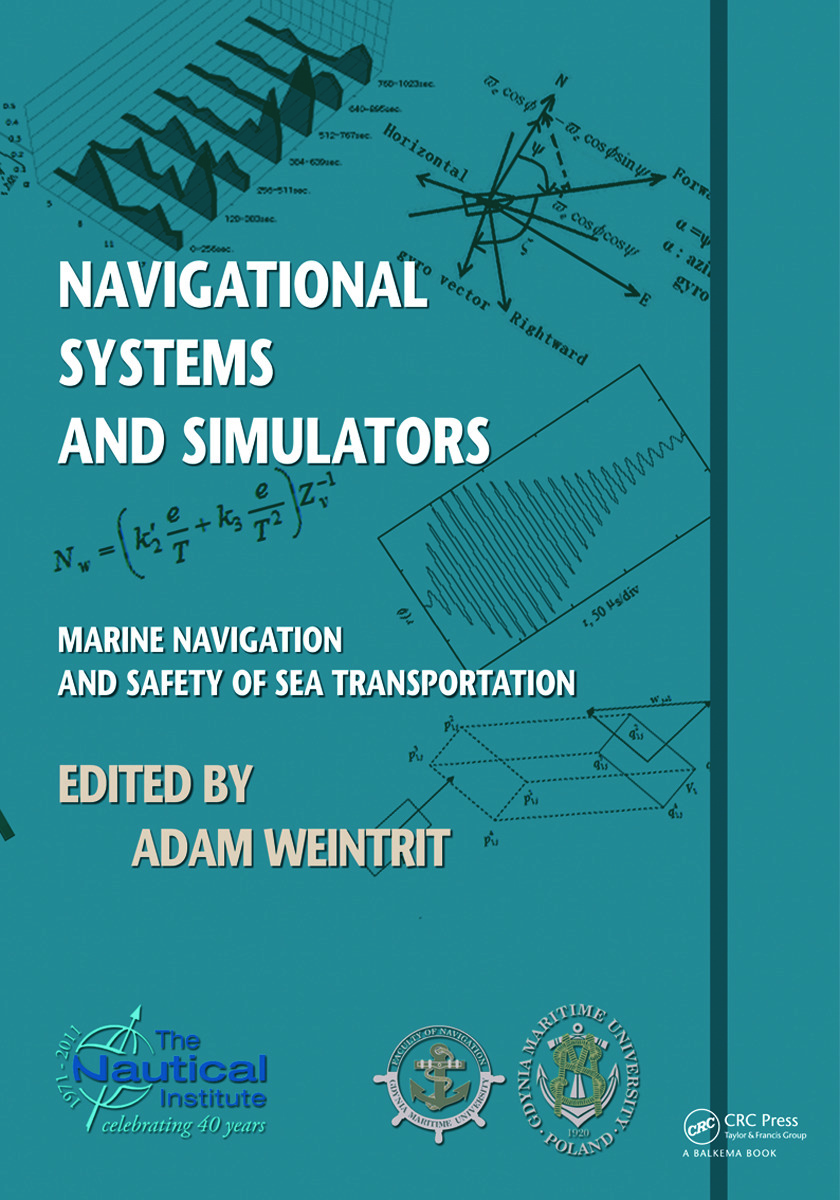 Navigational Systems and Simulators: Marine Navigation and Safety of Sea Transportation, 1st Edition (Paperback) book cover