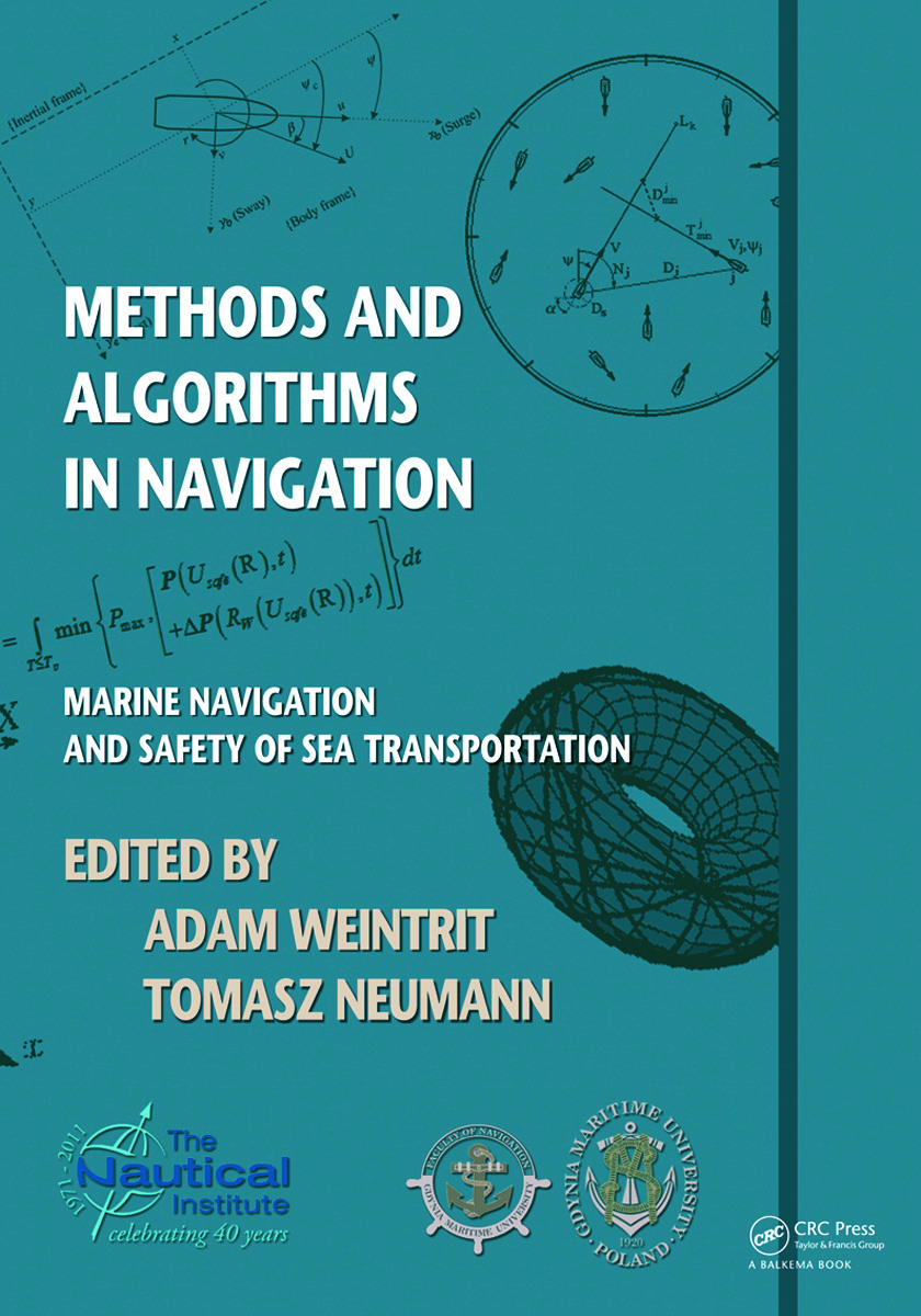Methods and Algorithms in Navigation: Marine Navigation and Safety of Sea Transportation, 1st Edition (Paperback) book cover