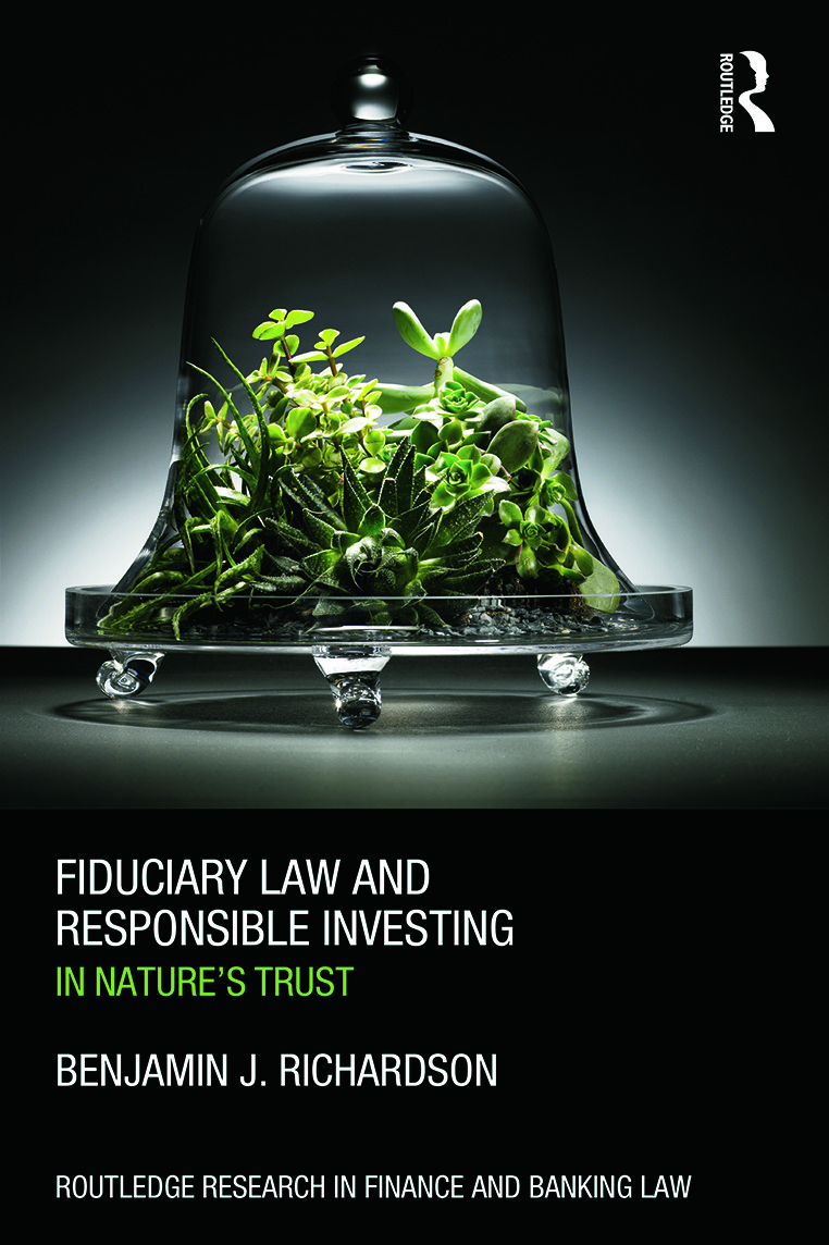 Fiduciary Law and Responsible Investing: In Nature's trust (Hardback) book cover