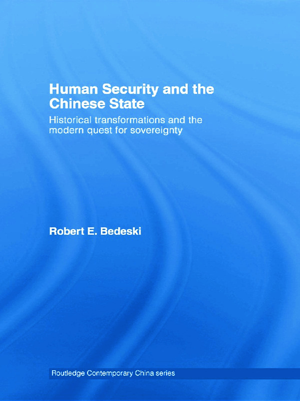 Human Security and the Chinese State: Historical Transformations and the Modern Quest for Sovereignty (Paperback) book cover