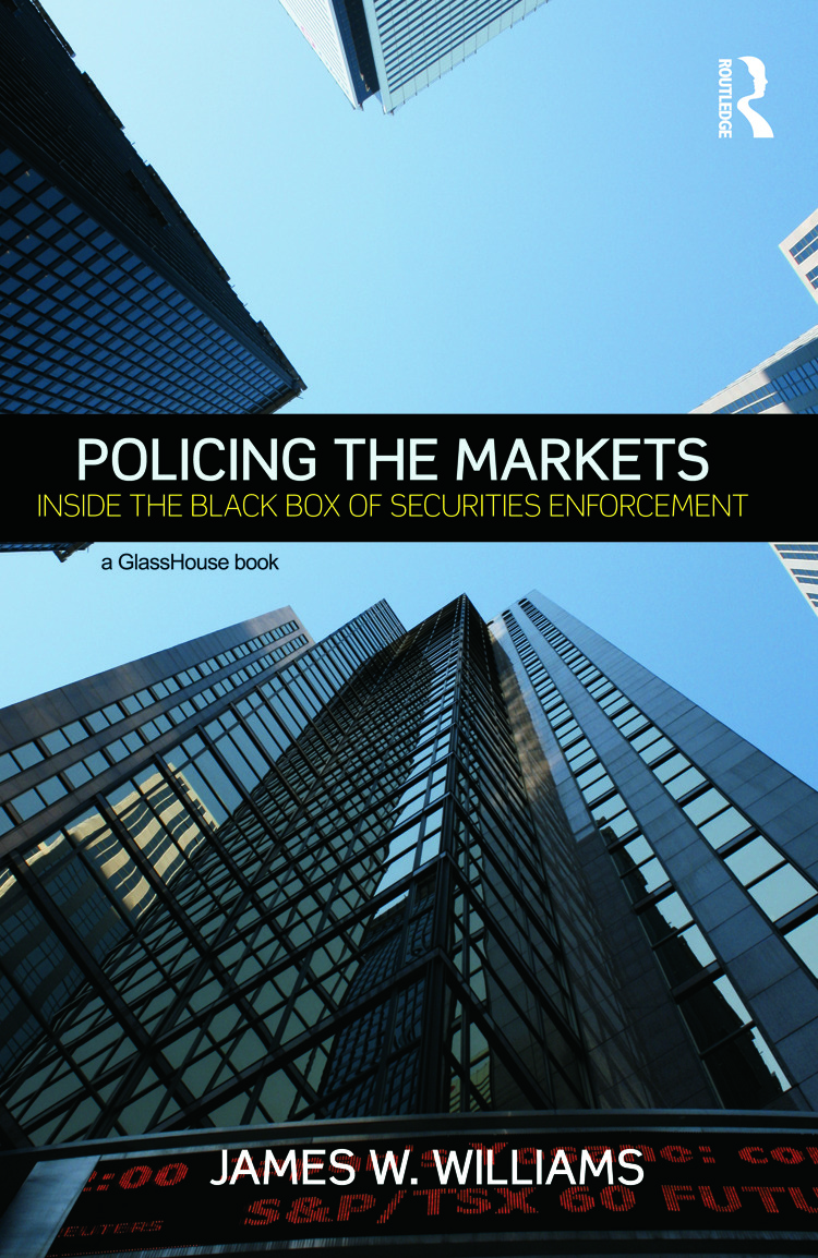Policing the Markets: Inside the Black Box of Securities Enforcement (Hardback) book cover