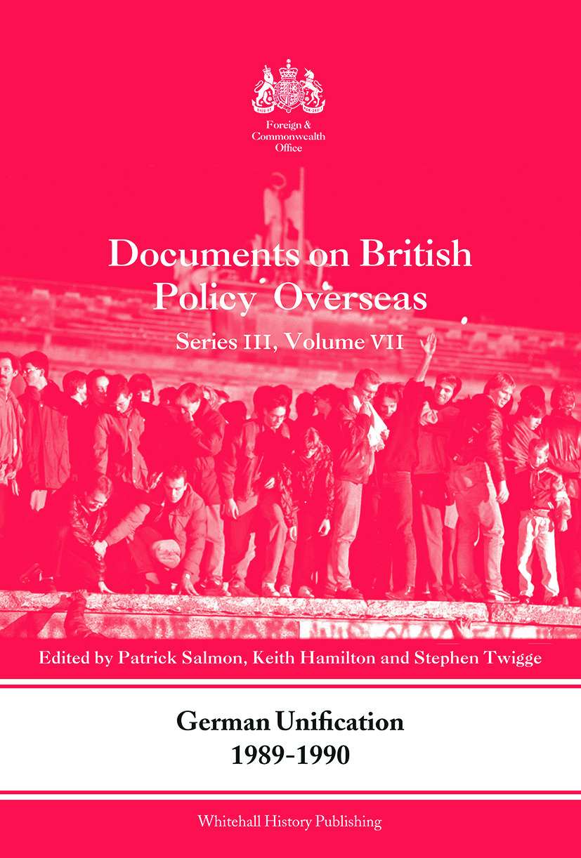 German Unification 1989-90: Documents on British Policy Overseas, Series III, Volume VII (Paperback) book cover