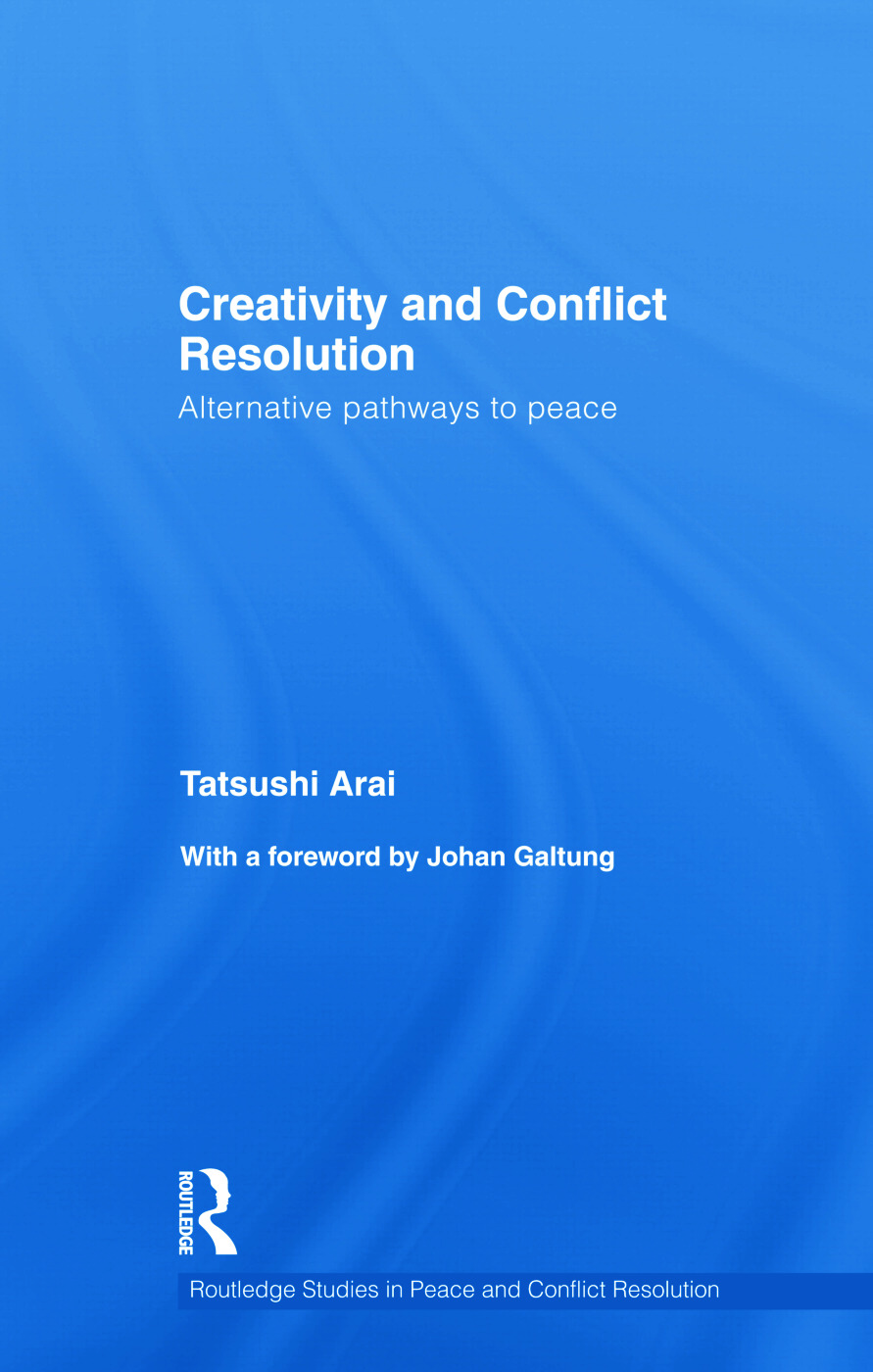 Creativity and Conflict Resolution: Alternative Pathways to Peace book cover