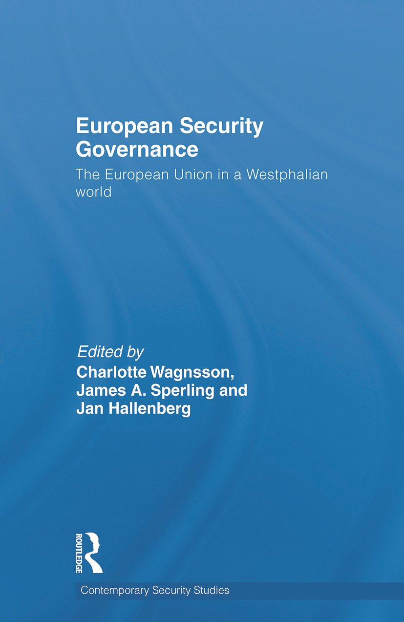 European Security Governance: The European Union in a Westphalian World book cover