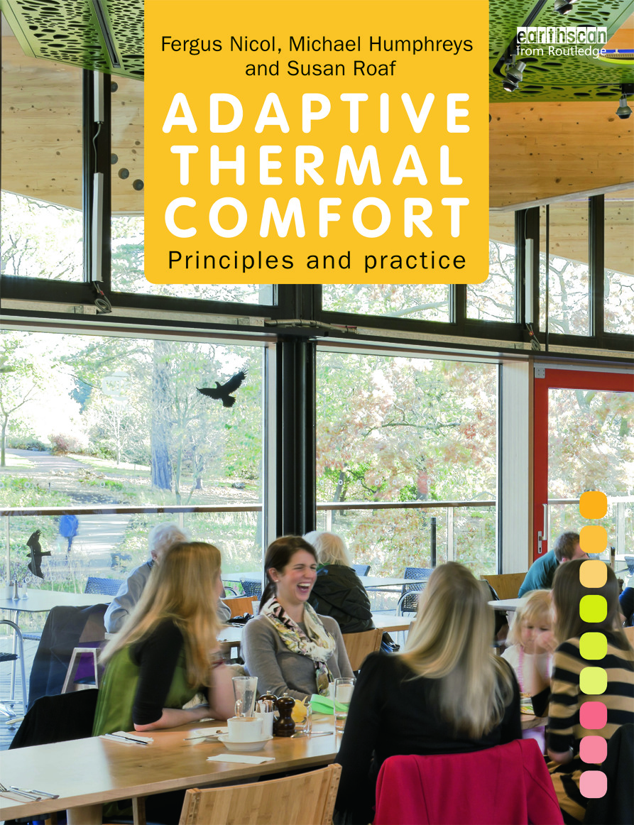 Adaptive Thermal Comfort: Principles and Practice (Paperback) book cover