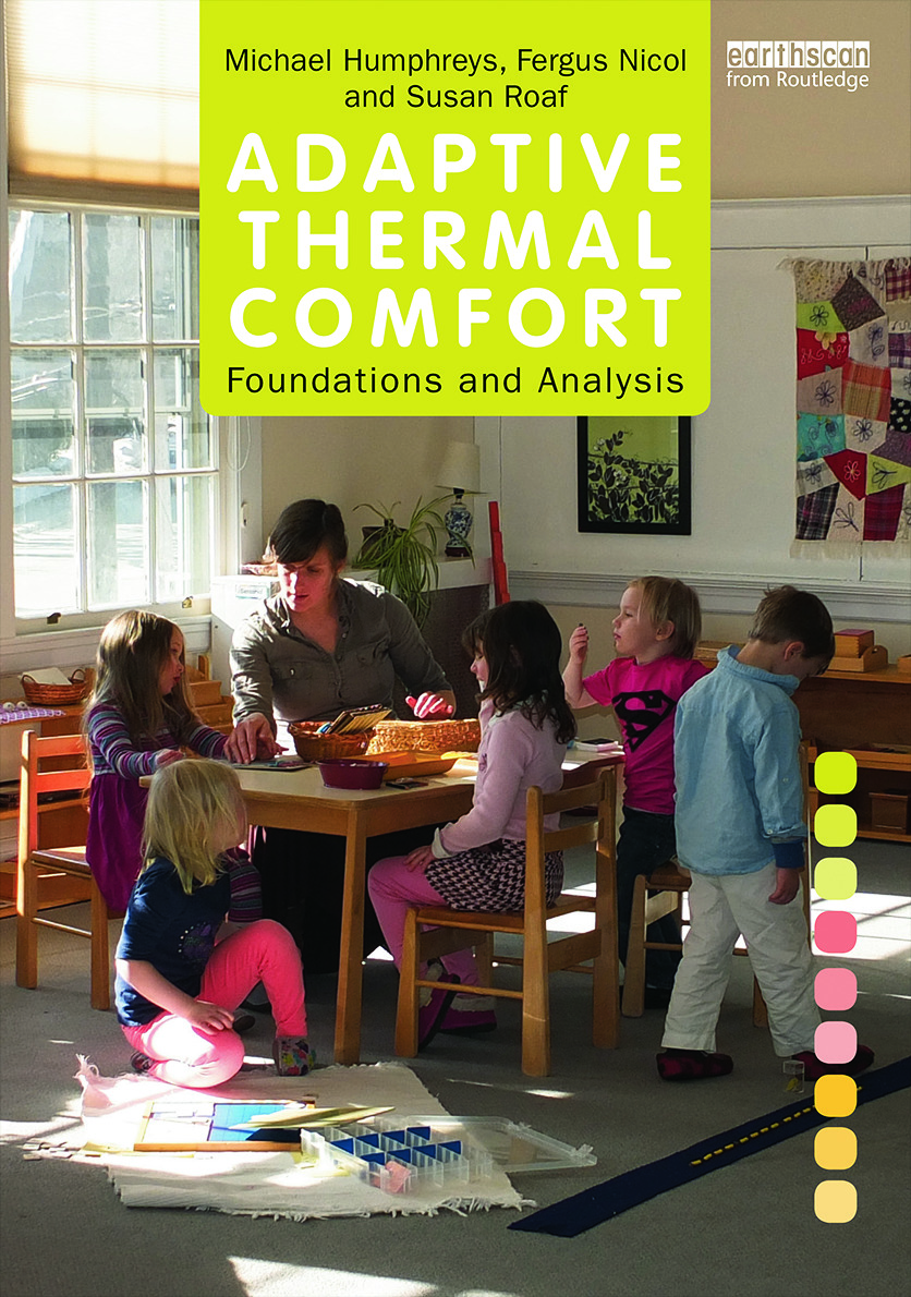 Adaptive Thermal Comfort: Foundations and Analysis: 1st Edition (Hardback) book cover