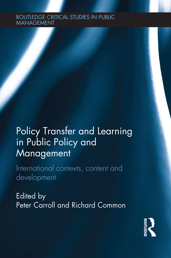 Policy Transfer and Learning in Public Policy and Management: International Contexts, Content and Development (Hardback) book cover