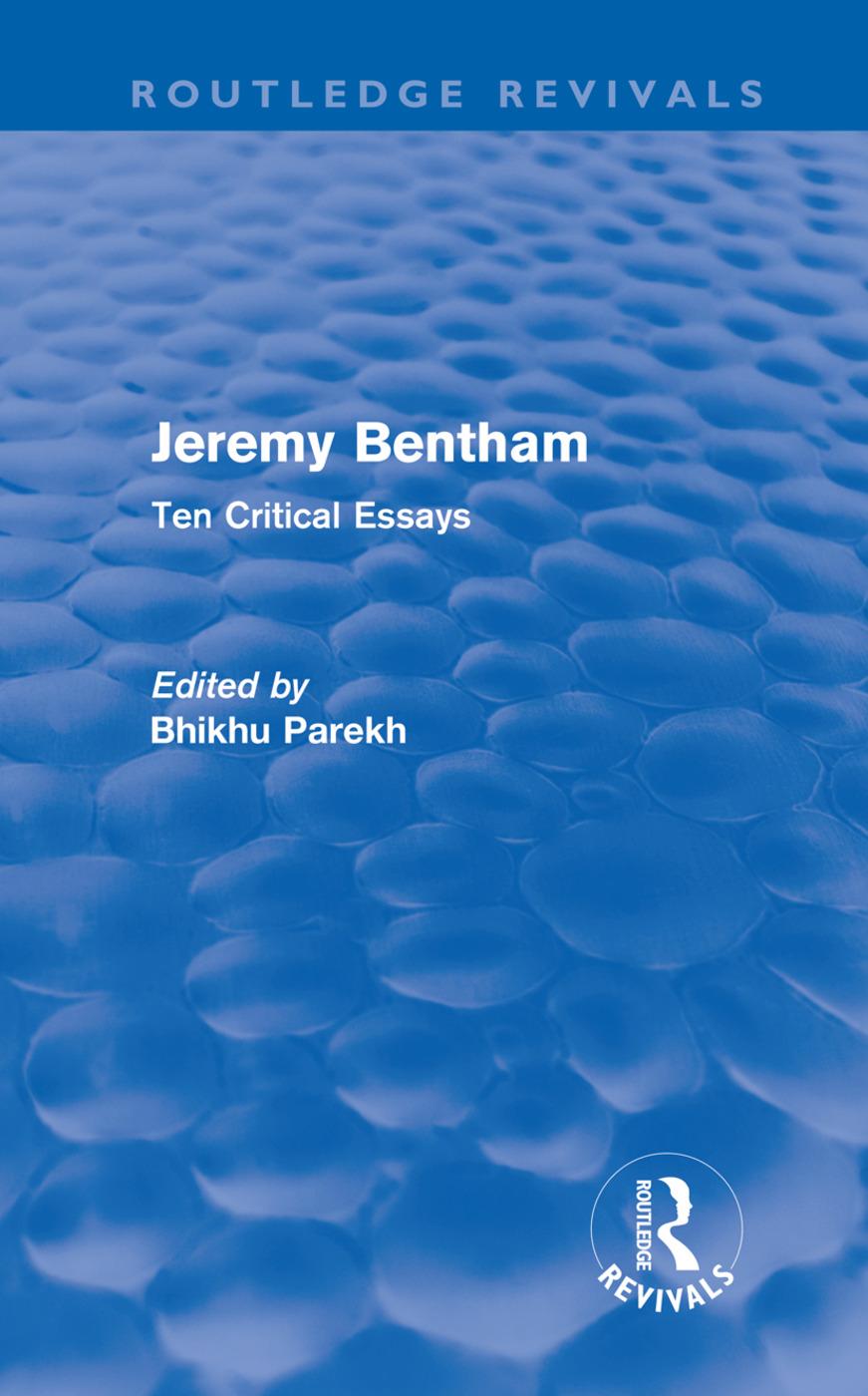 Jeremy Bentham: Ten Critical Essays (Hardback) book cover