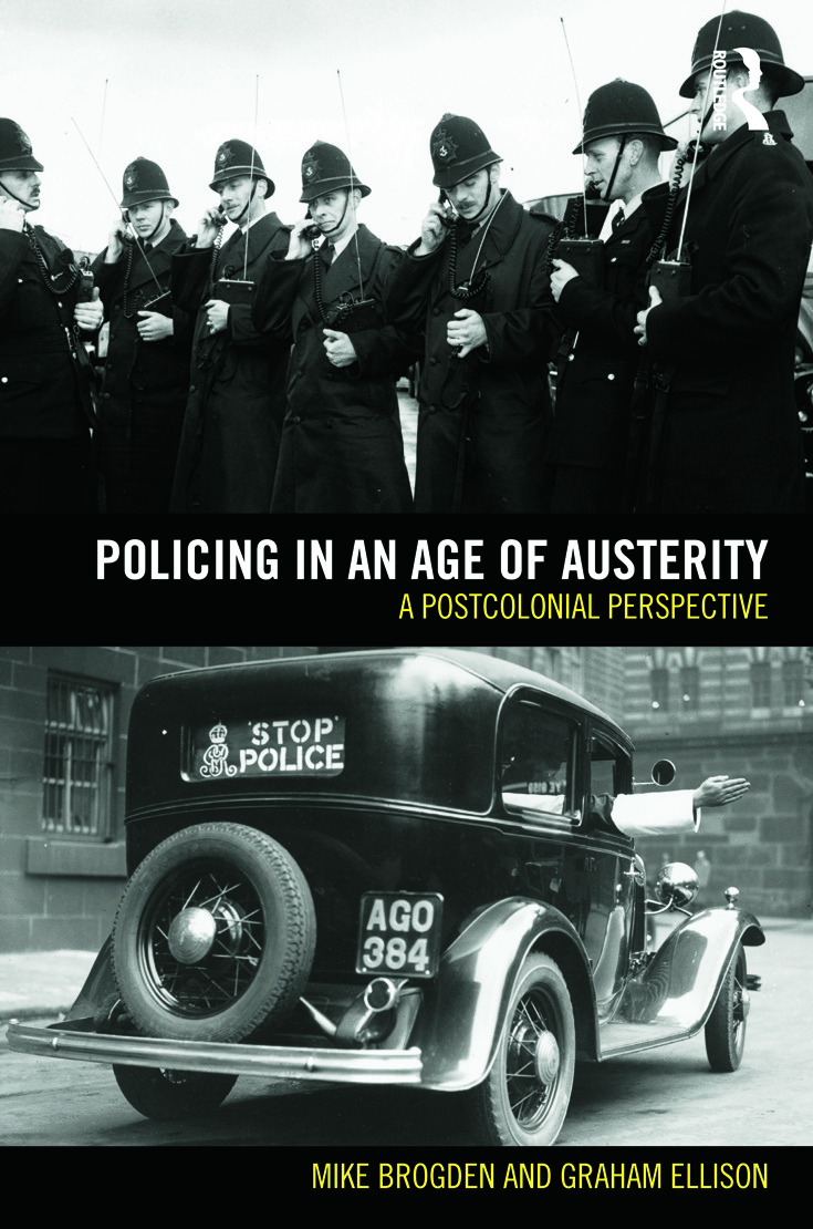 Policing in an Age of Austerity: A postcolonial perspective (Paperback) book cover