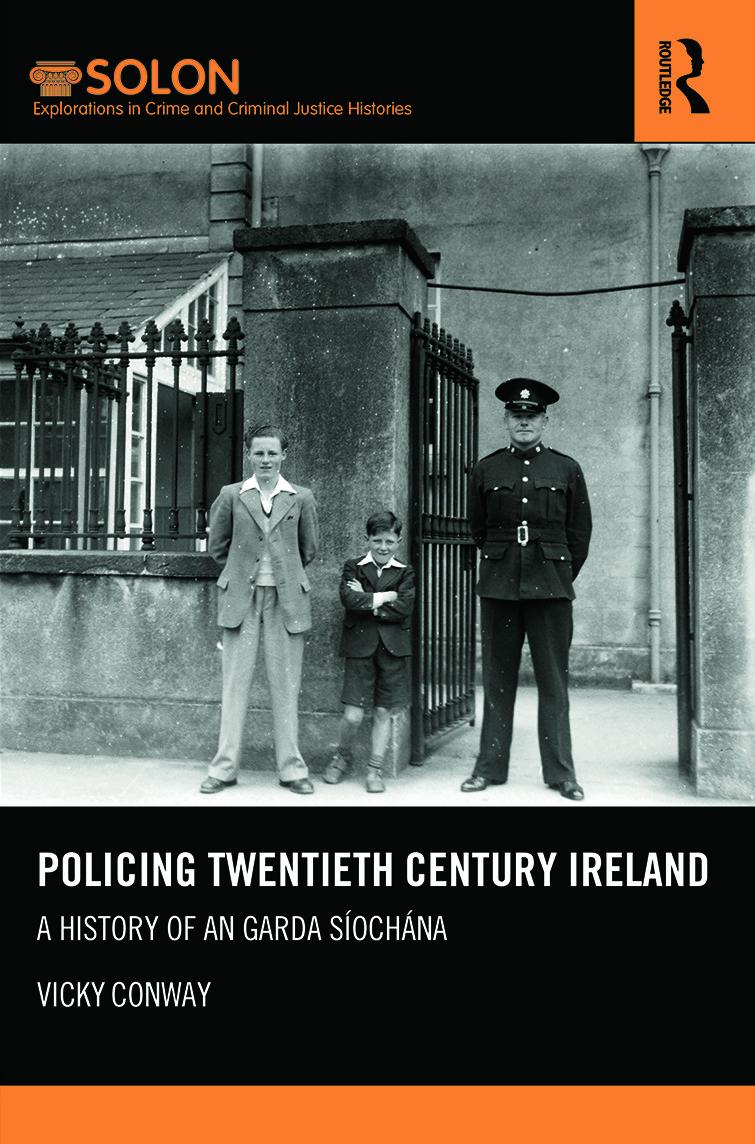 Policing Twentieth Century Ireland: A History of An Garda Síochána (Hardback) book cover