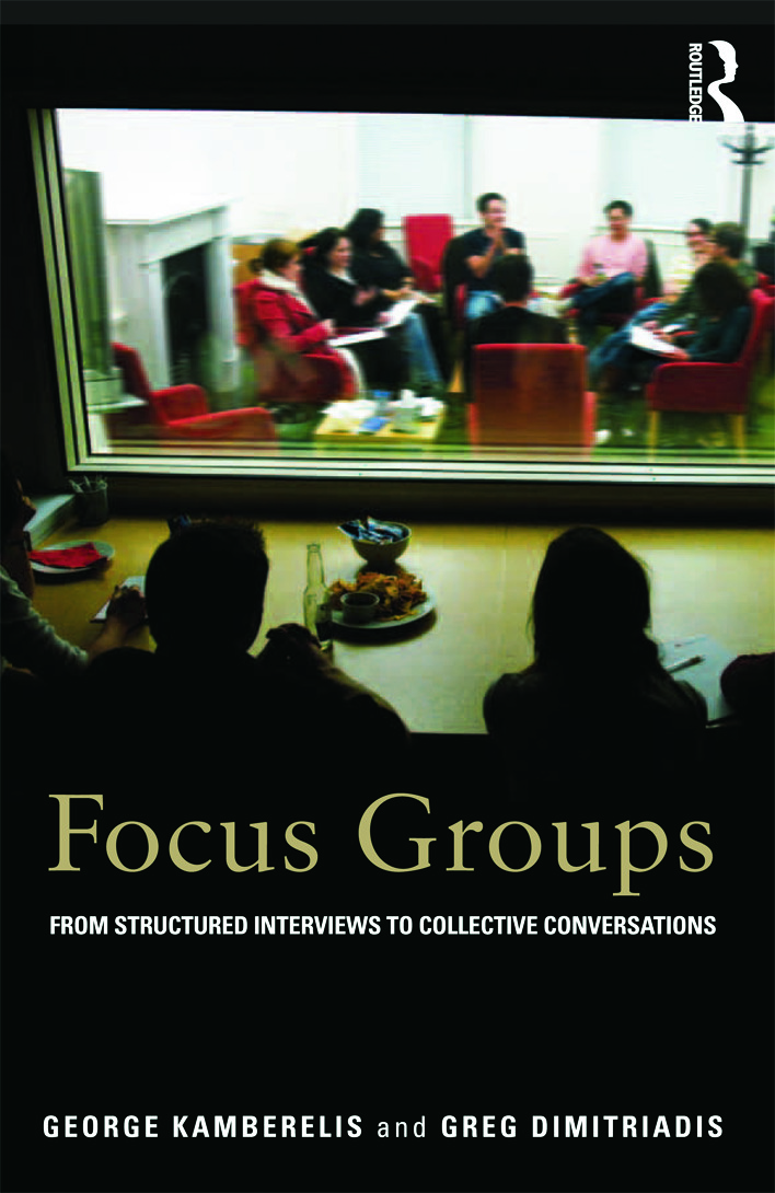 Focus Groups: From structured interviews to collective conversations, 1st Edition (Paperback) book cover