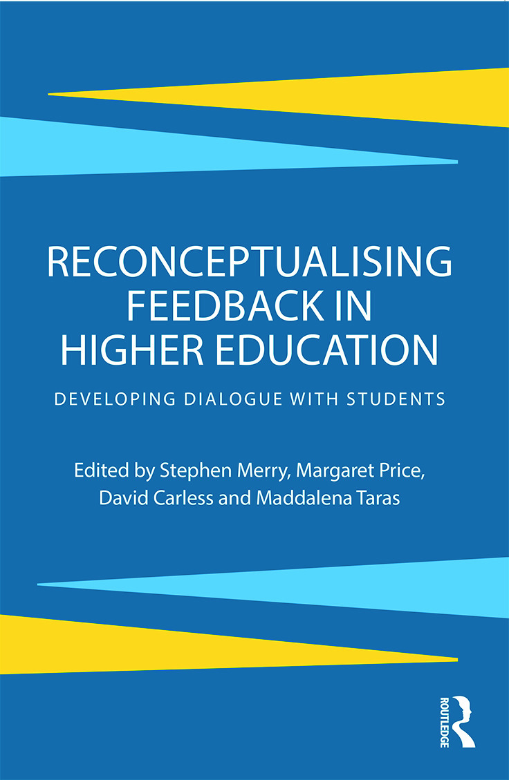 Reconceptualising Feedback in Higher Education: Developing dialogue with students book cover