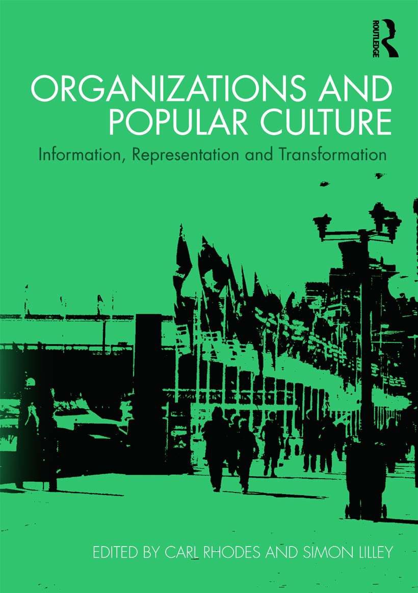 Organizations and Popular Culture: Information, Representation and Transformation (Paperback) book cover