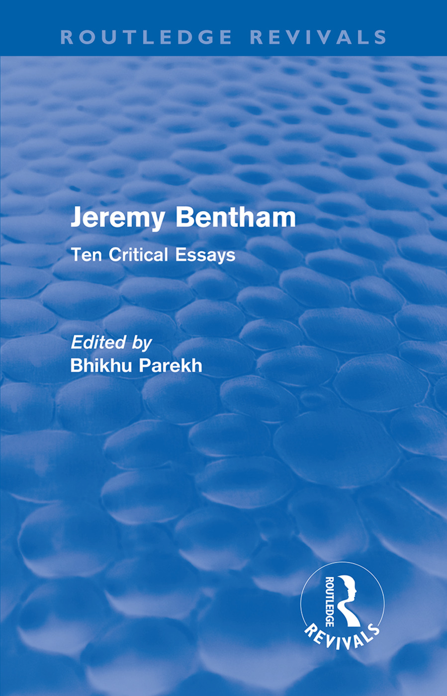 Jeremy Bentham: Ten Critical Essays (Paperback) book cover