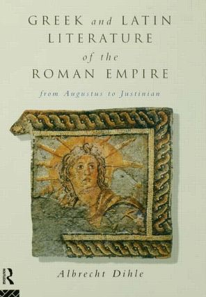 Greek and Latin Literature of the Roman Empire: From Augustus to Justinian (e-Book) book cover