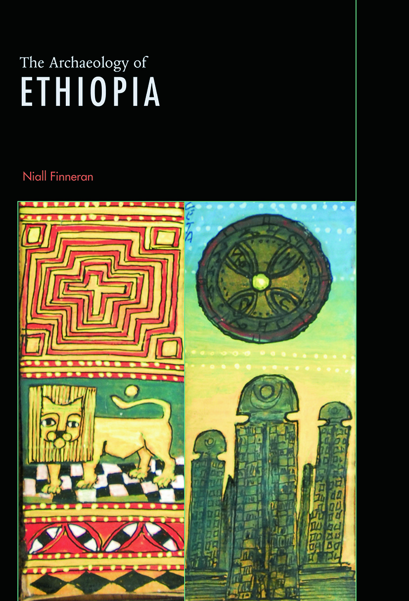 The Archaeology of Ethiopia: 1st Edition (e-Book) book cover