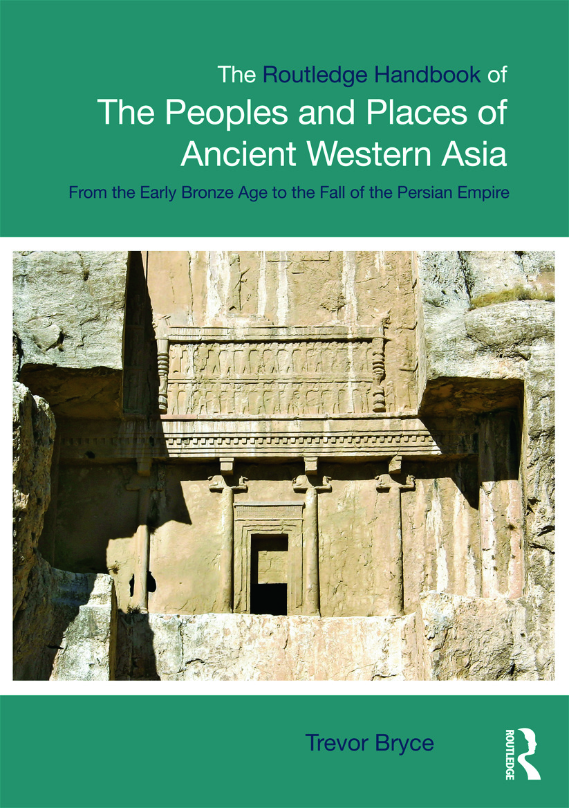 The Routledge Handbook of the Peoples and Places of Ancient Western Asia: The Near East from the Early Bronze Age to the fall of the Persian Empire (Paperback) book cover