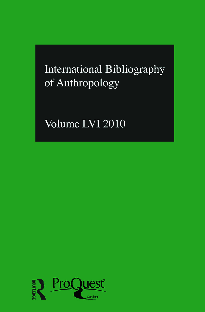 IBSS: Anthropology: 2010 Vol.56: International Bibliography of the Social Sciences book cover
