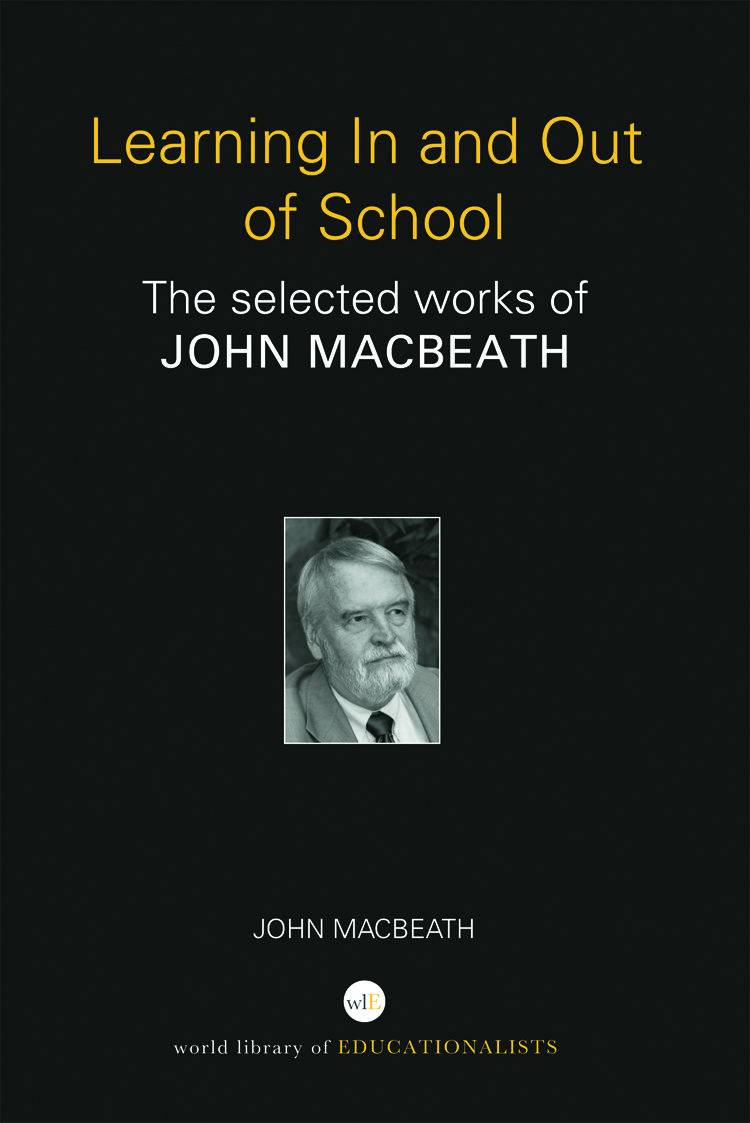 Learning In and Out of School: The selected works of John MacBeath book cover