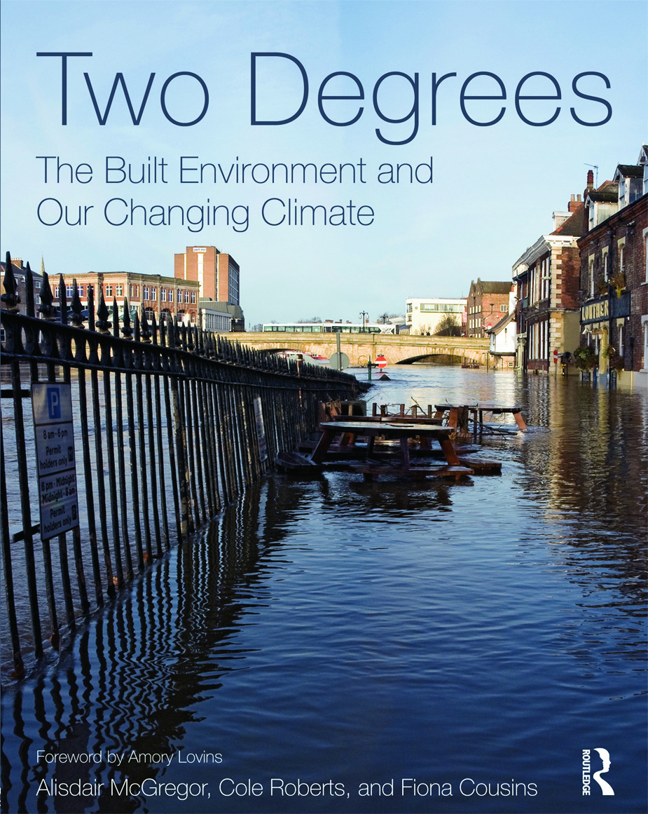 Two Degrees: The Built Environment and Our Changing Climate (Paperback) book cover