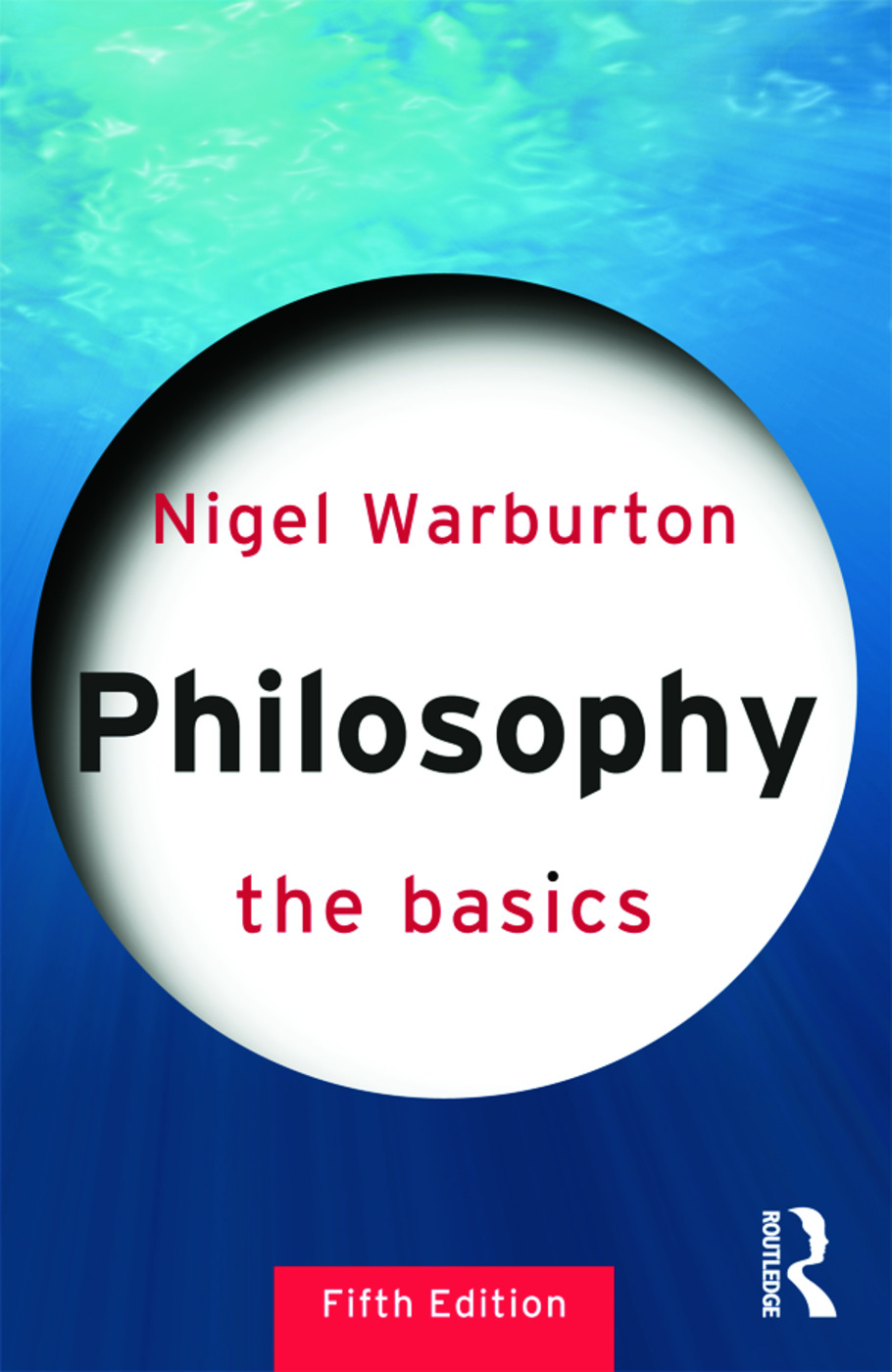 Philosophy: The Basics: 5th Edition (Paperback) book cover