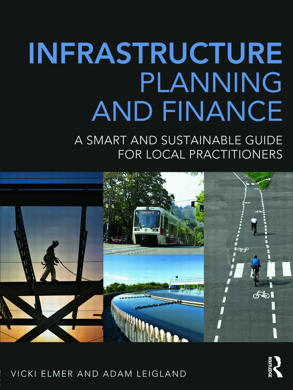 Infrastructure Planning and Finance: A Smart and Sustainable Guide book cover