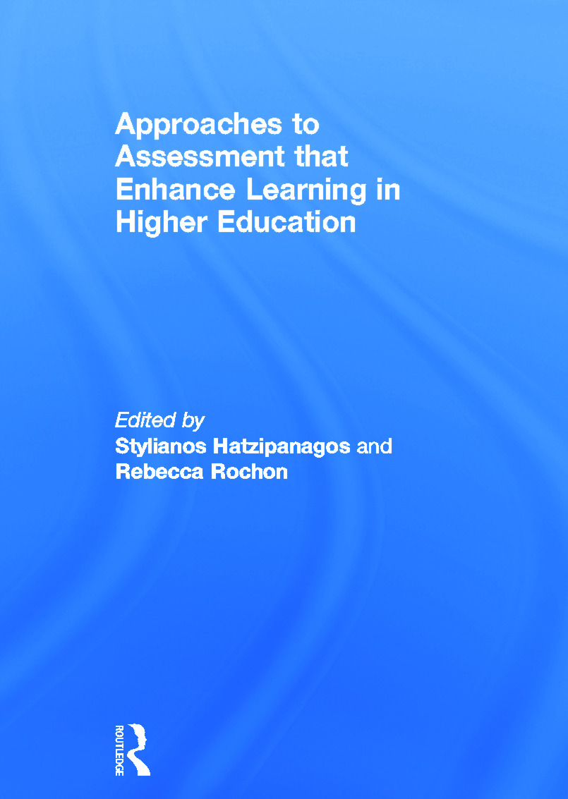 Approaches to Assessment that Enhance Learning in Higher Education (Hardback) book cover