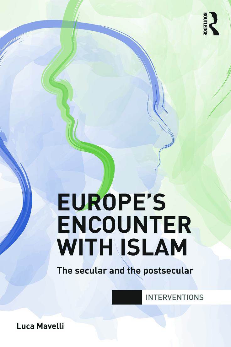 Europe's Encounter with Islam: The Secular and the Postsecular (Paperback) book cover