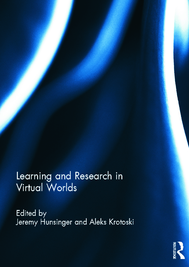 Learning and Research in Virtual Worlds (Hardback) book cover