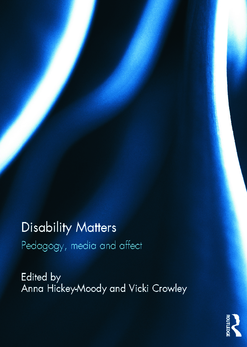 Disability Matters: Pedagogy, media and affect (Hardback) book cover