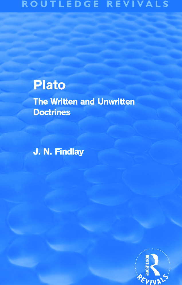 Plato (Routledge Revivals): Plato: The Written and Unwritten Doctrines (Paperback) book cover