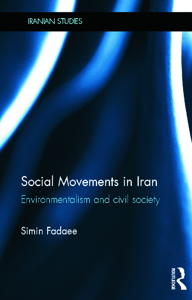 Social Movements in Iran: Environmentalism and Civil Society, 1st Edition (Hardback) book cover
