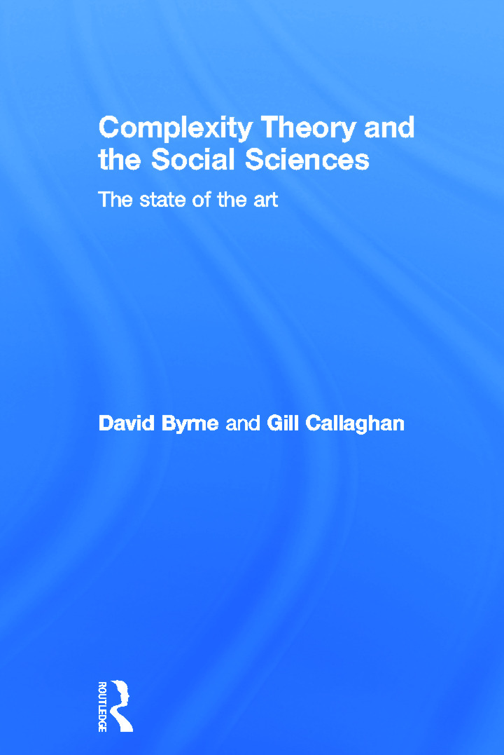 Complexity Theory and the Social Sciences: The state of the art book cover