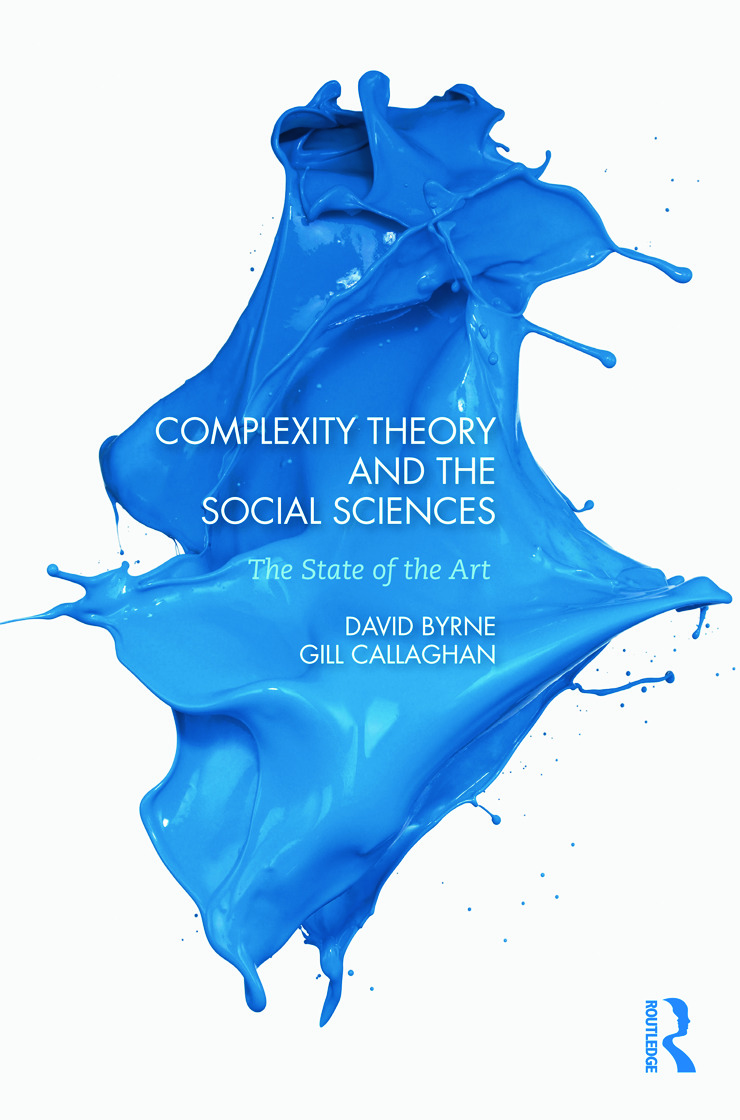 Complexity Theory and the Social Sciences: The state of the art (Paperback) book cover