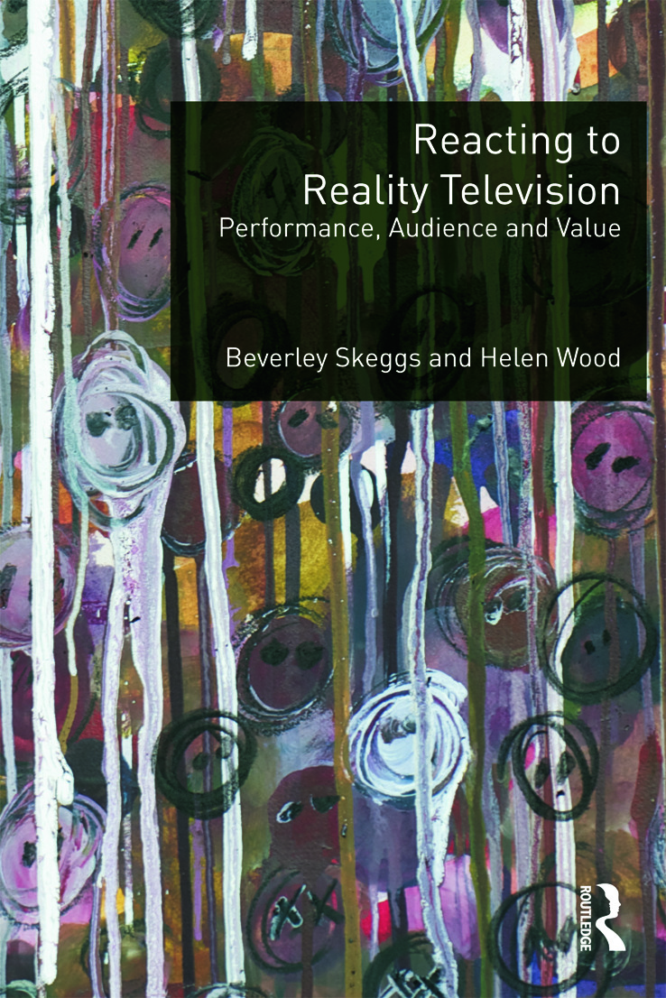 Reacting to Reality Television: Performance, Audience and Value (Paperback) book cover