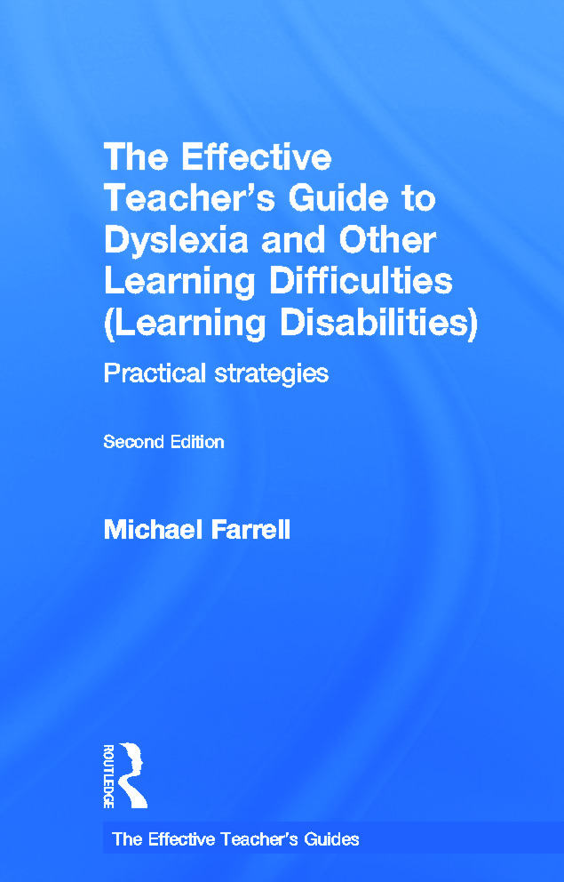 The Effective Teacher's Guide to Dyslexia and other Learning Difficulties (Learning Disabilities): Practical strategies book cover