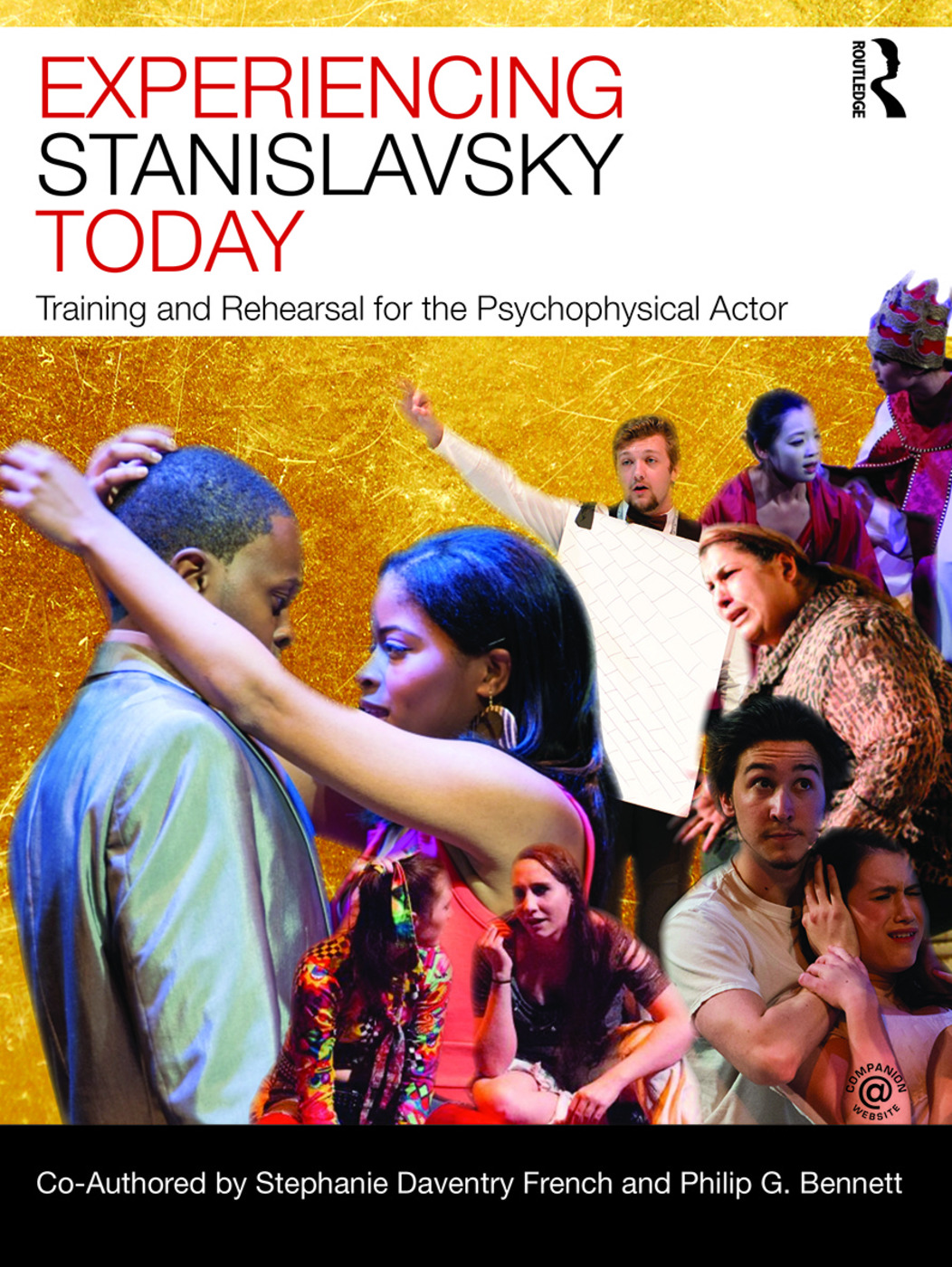 Experiencing Stanislavsky Today: Training and Rehearsal for the Psychophysical Actor, 1st Edition (e-Book) book cover