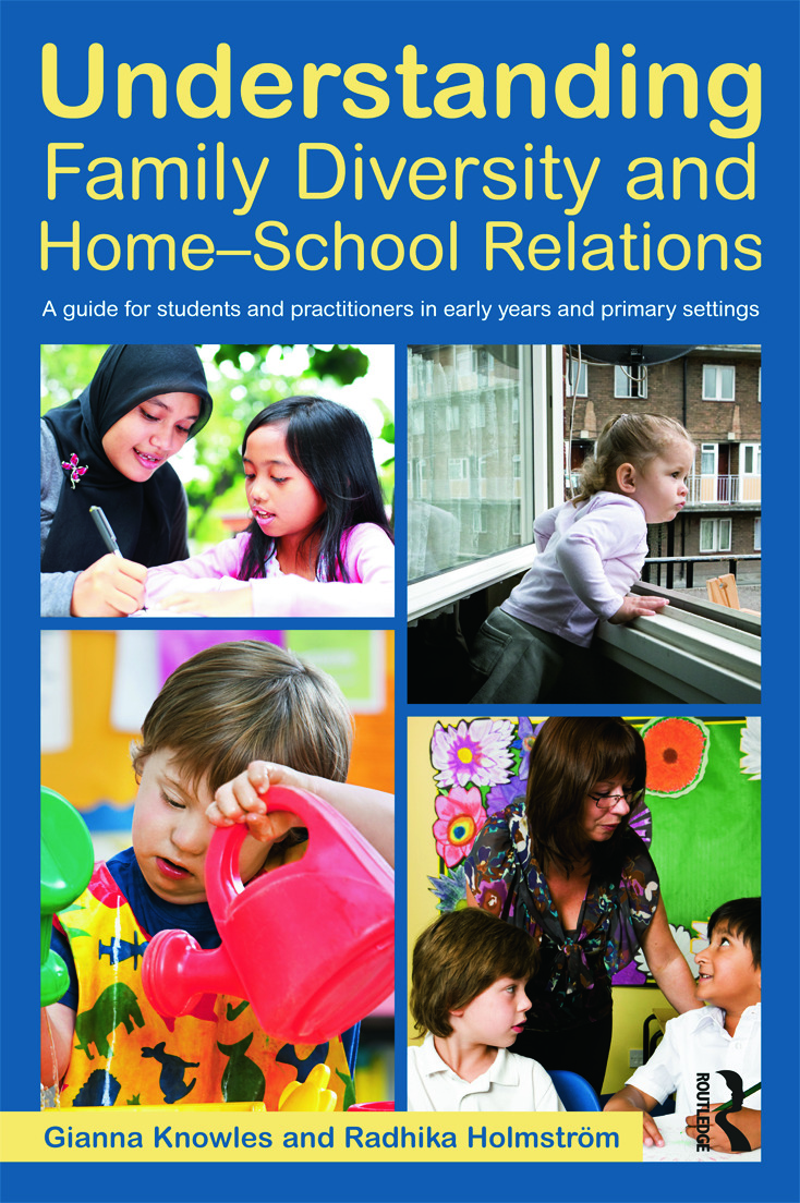 Understanding Family Diversity and Home - School Relations: A guide for students and practitioners in early years and primary settings (Paperback) book cover
