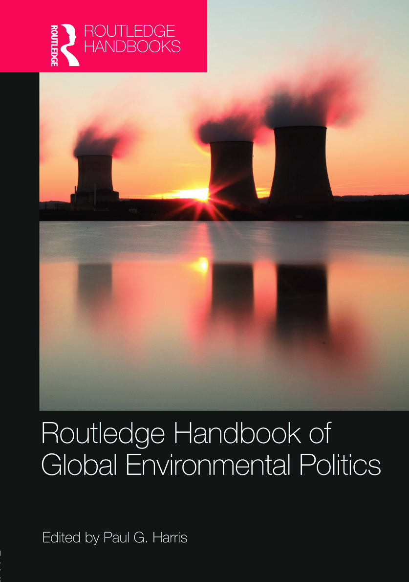 Routledge Handbook of Global Environmental Politics: 1st Edition (Hardback) book cover