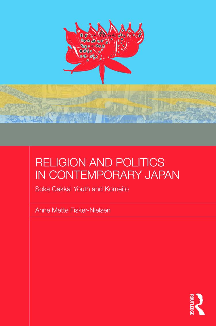 Religion and Politics in Contemporary Japan: Soka Gakkai Youth and Komeito (Hardback) book cover