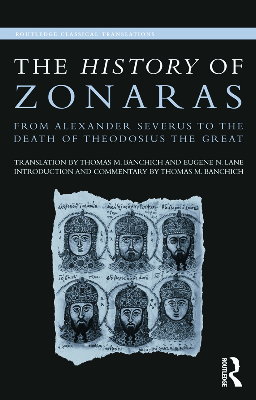 The History of Zonaras: From Alexander Severus to the Death of Theodosius the Great (Paperback) book cover