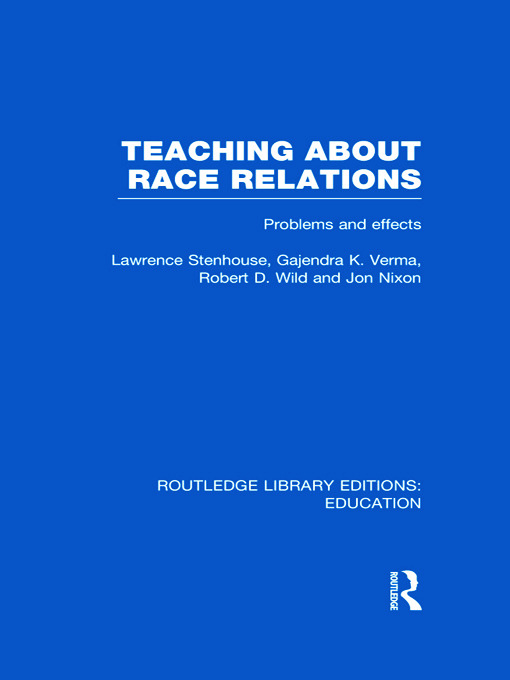 Teaching About Race Relations (RLE Edu J): Problems and Effects (Hardback) book cover