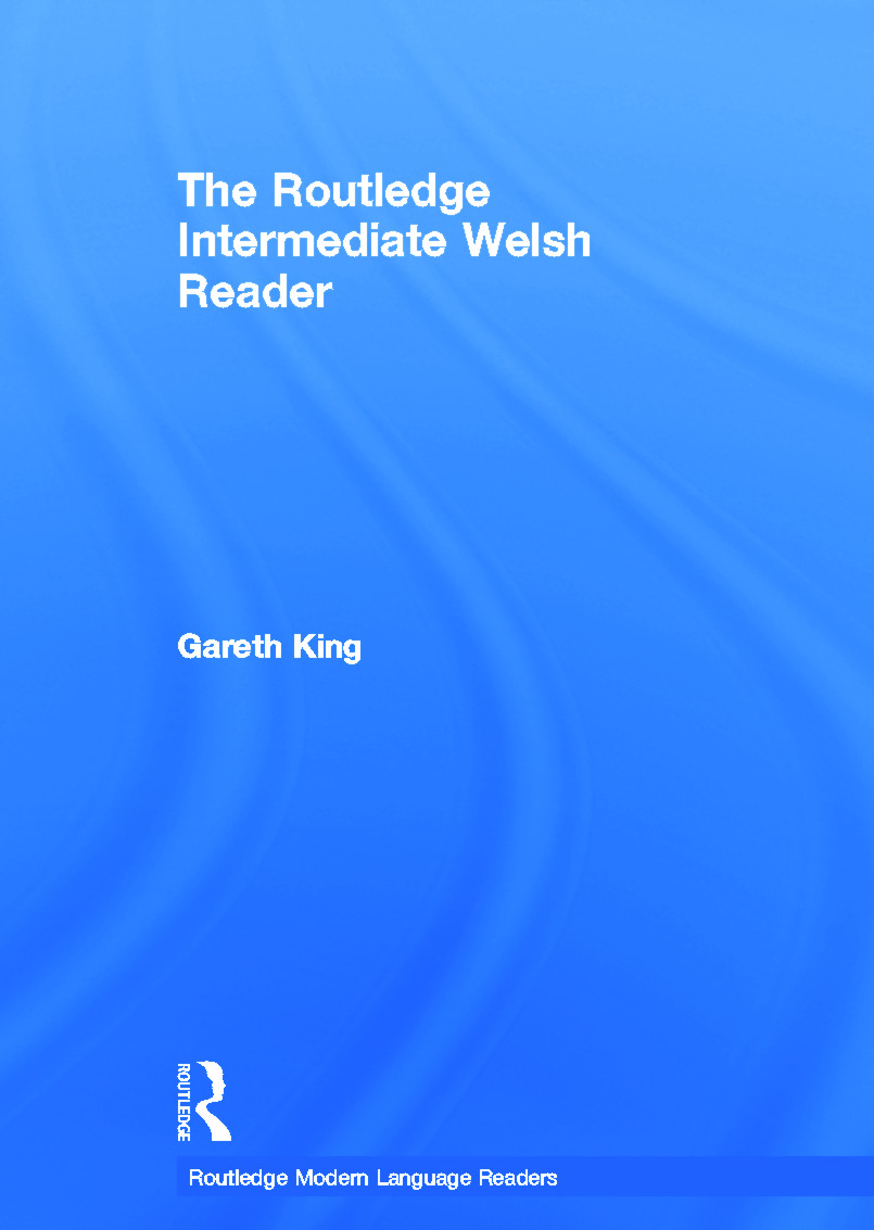 The Routledge Intermediate Welsh Reader: 1st Edition (Hardback) book cover