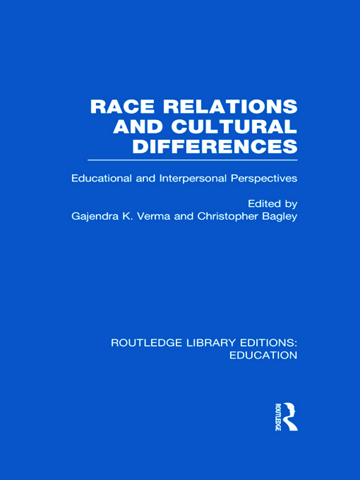 Race Relations and Cultural Differences: Educational and Interpersonal Perspectives (Hardback) book cover