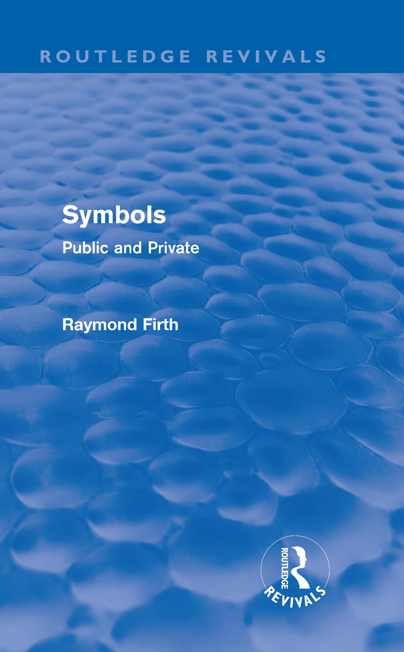 Symbols (Routledge Revivals): Public and Private, 1st Edition (Hardback) book cover