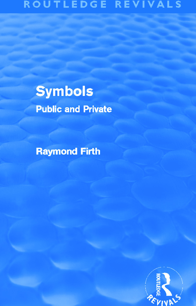 Symbols (Routledge Revivals): Public and Private, 1st Edition (Paperback) book cover
